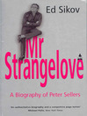Mr Strangelove (eBook): A Biography of Peter Sellers